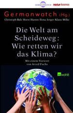 Die Welt am Scheideweg - wie retten wir das Klima